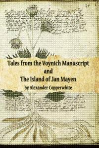 Tales from the Voynich Manuscript and The Island of Jan Mayen
