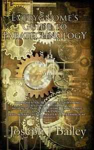 Everygnome's Guide to Paratechnology