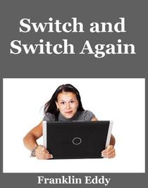 Switch and Switch Again