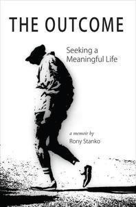 The Outcome: Seeking a Meaningful Life