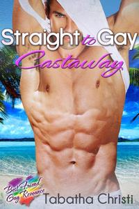 Straight to Gay Castaway