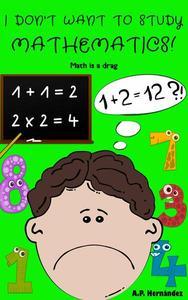 I don't want to study mathematics!