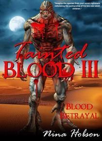 Tainted Blood III: Blood Betrayal