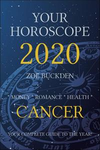Your Horoscope 2020: Cancer