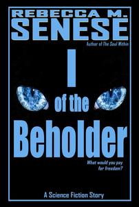 I of the Beholder: A Science Fiction Story