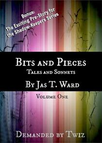 Bits and Pieces: Tales and Sonnets