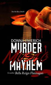 Murder, Music , and Mayhem