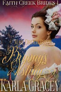 Mail Order Bride - Bryony's Destiny