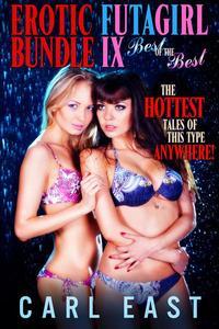 Erotic Futagirl Bundle IX -  The Best of the Best