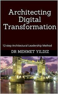 Architecting Digital Transformation
