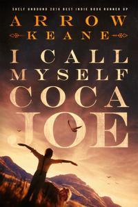 I Call Myself Coca Joe