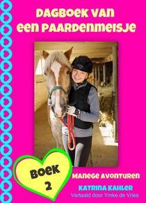 Dagboek van een paardenmeisje - manege avonturen