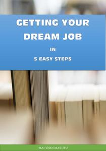 Getting Your Dream Job in 5 Easy Steps