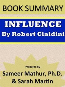 Book Summary - Influence – The Psychology of Persuasion