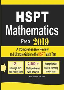 HSPT Mathematics Prep 2019: A Comprehensive Review and Ultimate Guide to the HSPT Math Test