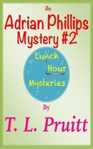 An Adrian Phillips Mystery #2