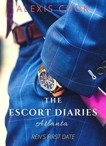 The Escort Diaries: Atlanta - Ren's First Date