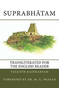 Suprabhātam: Transliterated for the English Reader