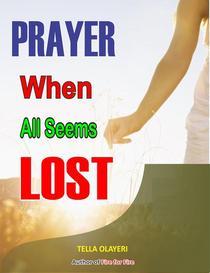 Prayer When All Seems Lost