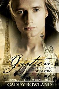 Gastien: Circle of Destiny