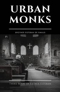 Urban Monks
