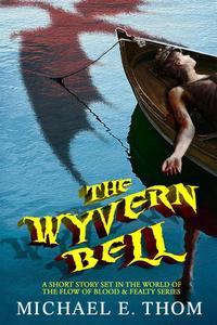 The Wyvern Bell: A Short Story
