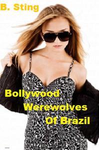 Bollywood Werewolves of Brazil
