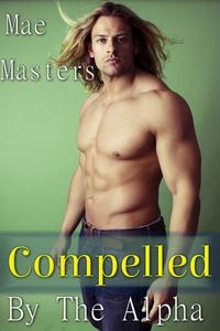 Compelled by the Alpha