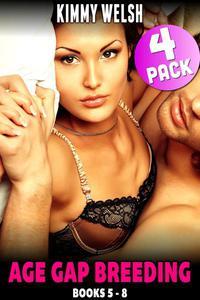 Age Gap Breeding Books 5 - 8 : 4-Pack (Breeding Erotica Pregnancy Erotica Age Gap Erotica Unprotected Erotica Public Sex Erotica Exhibitionist Erotica)