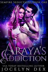 Araya's Addiction