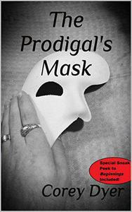The Prodigal's Mask
