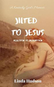 Jilted to Jesus