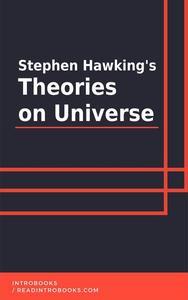 Stephen Hawking's Theories on Universe