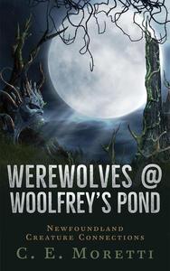 Werewolves @ Woolfrey's Pond