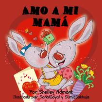 Amo a mi mamá (I Love My Mom)