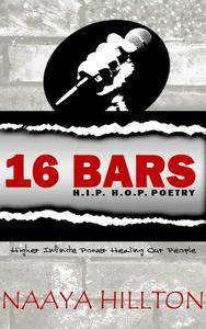 16 Bars: H.I.P. H.O.P. Poetry