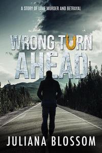 Wrong Turn Ahead
