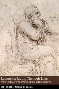 Leonardo: Living Through Loss
