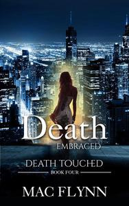 Death Embraced: Death Touched #4 (Urban Fantasy Romance)