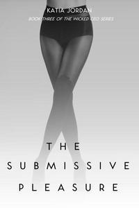 The Submissive Pleasure