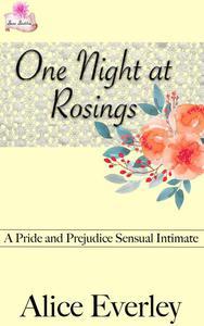 One Night at Rosings: A Pride and Prejudice Sensual Intimate