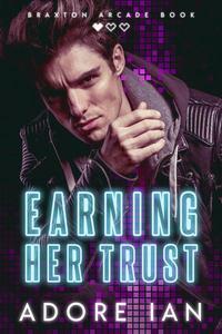 Earning Her Trust