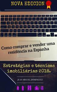 Como comprar e vender uma residência na Espanha