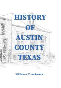 History of Austin County