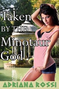 Taken by the Minotaur God (Breeding Virgin Erotica)
