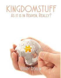 KingdomStuff As It Is In Heaven, Really?