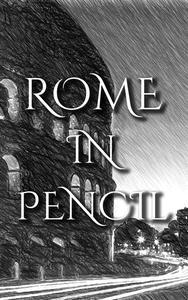 Rome In Pencil