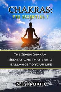 Chakras: The Essential 7