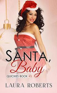 Santa, Baby
