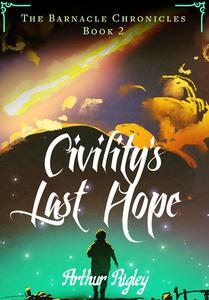 Civility's Last Hope